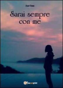 Sarai sempre con me