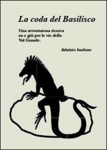 La coda del basilisco - Fabrizio Burlone - copertina