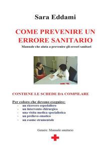 Come prevenire un errore sanitario - Sara Eddami - ebook