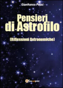 Pensieri di astrofilo