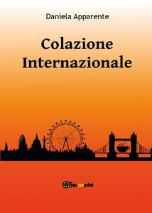 Colazione internazionale - Daniela Apparente - copertina