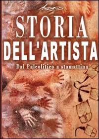 Storia dell'artista. Dal Paleolitico a stamattina - Andros - wuz.it