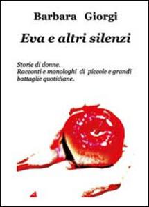 Eva e altri silenzi - Barbara Giorgi - copertina