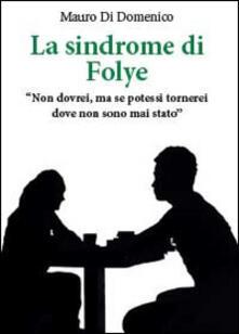 La sindrome di Folye