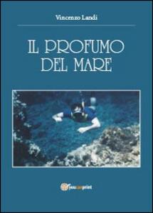 Il profumo del mare - Vincenzo Landi - copertina