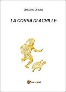 La corsa di Achille - Giacomo Di Blasi - copertina