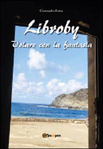 Libroby. Volare con la fantasia - Giancarlo Serra - copertina