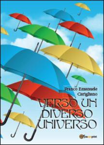 Verso un diverso universo - Franco Emanuele Carigliano - copertina