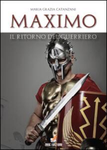 Maximo, il ritorno del guerriero - M. Grazia Catanzani - copertina