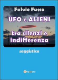 Lpgcsostenible.es Ufo e alieni tra silenzi e indifferenza Image