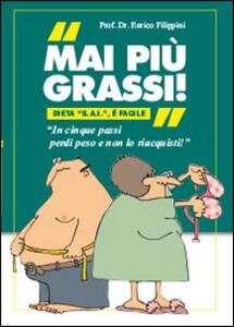 Mai più grassi - Enrico Filippini - copertina
