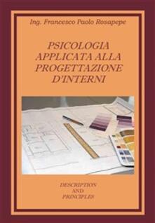 Psicologia applicata alla progettazione d'interni - Francesco Paolo Rosapepe - ebook