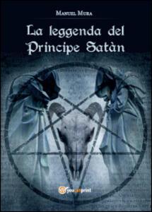 La leggenda del principe Satàn - Manuel Mura - copertina