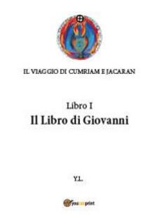 Daddyswing.es Libro di Giovanni. Il viaggio di Cumriam e Jacaran Image
