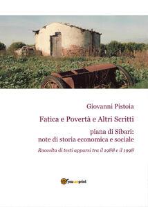 Fatica e povertà e altri scritti - Giovanni Pistoia - copertina