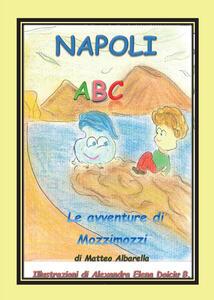 Napoli ABC. L'alfabeto italiano - Matteo Albarella - copertina