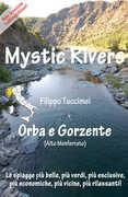Libro Mystic Rivers. Orba e Gorzente Filippo Tuccimei