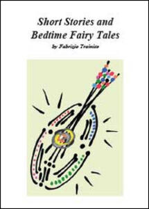 Short stories and bedtime fairy tales - Fabrizio Trainito - copertina