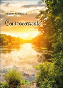Controcorrente - Sergio Andreoli - copertina