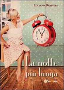 La notte più lunga - Luciano Barbieri - copertina