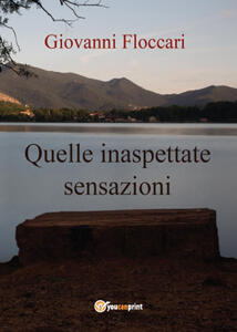 Quelle inaspettate sensazioni - Giovanni Floccari - copertina