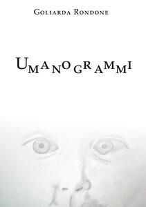 Umanogrammi - Goliarda Rondone - copertina