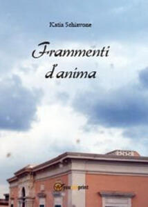 Frammenti d'anima - Katia Schiavone - copertina