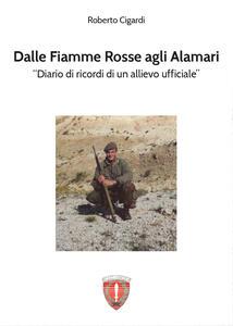 Dalle fiamme rosse agli alamari - Roberto Cigardi - copertina