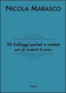50 solfeggi parlati e cantati per gli studenti di canto - Nicola Marasco - copertina