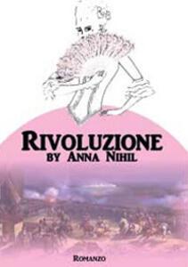 Rivoluzione - Anna Nihil - copertina