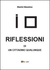 Riflessioni di un cittadino qualunque - Massimo Marini - copertina