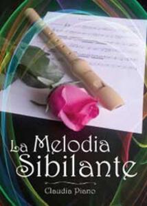 La melodia sibilante. Armonia. Vol. 1 - Claudia Piano - copertina