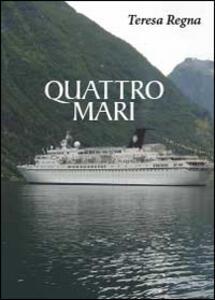 Quattro mari - Teresa Regna - copertina