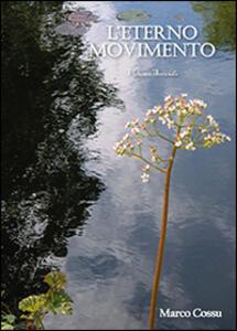 L' eterno movimento. Vol. 2 - Marco Cossu - copertina