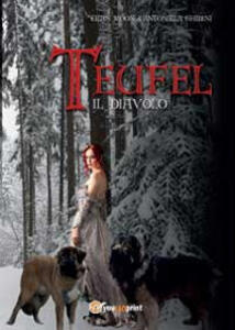 Teufel, il diavolo - Antonella Ghidini,Eilan Moon - copertina