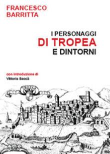 I personaggi di Tropea e dintorni - Francesco Barritta - copertina