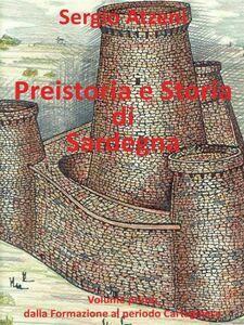 Ebook Preistoria e storia di Sardegna. Vol. 1 Atzeni, Sergio