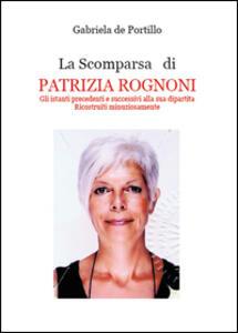 La scomparsa di Patrizia Rognoni - Gabriela De Portillo - copertina