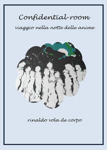 Confidential room - Rinaldo Vola - copertina