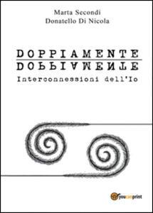 Doppiamente - Marta Secondi,Donatello Di Nicola - copertina
