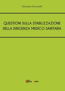 Questioni sulla stabilizzazione della dirigenza medico sanitaria