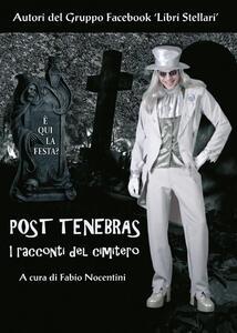 Post tenebras. I racconti del cimitero - copertina