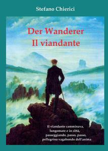 Der wanderer. Il viandante - Stefano Chierici - copertina