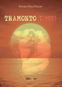 Tramonto rosso - Pietro Dell'Oglio - copertina