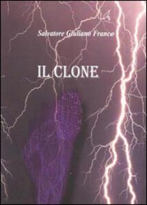 Il clone - Salvatore Giuliano Franco - copertina