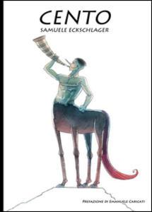 100. «Cento pensier, cento paradossi, cento vuoti» - Samuele Eckschlager - copertina