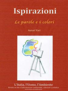 Ispirazioni. Le parole e i colori - AA. VV. - ebook