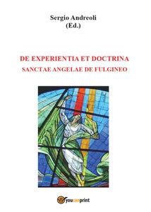 De experientia et doctrina Sanctae Angelae de Fulgineo