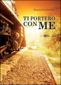 Ti porterò con me - Emanuela Esposito - copertina