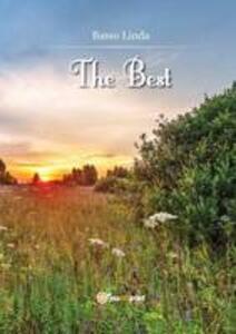 The best. Passato presente viaggio nella storia - Linda Basso - copertina